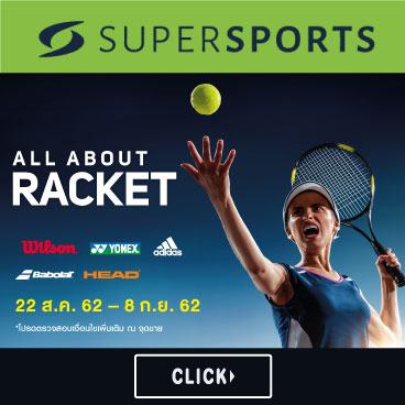 SUPERSPORTS ALL ABOUT RACKET (22 Aug 19 – 8 Sep19)